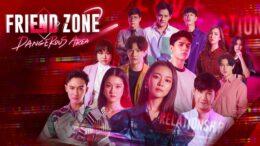 Friend Zone 2 ตอนที่ 10 วันที่ 27 พฤศจิกายน 2563